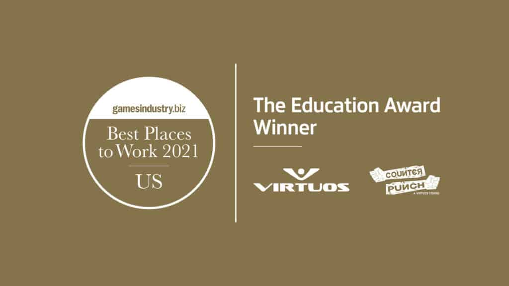 GamesIndustry.biz US Best Places To Work - The Education Award_Virtuos_CounterPunch